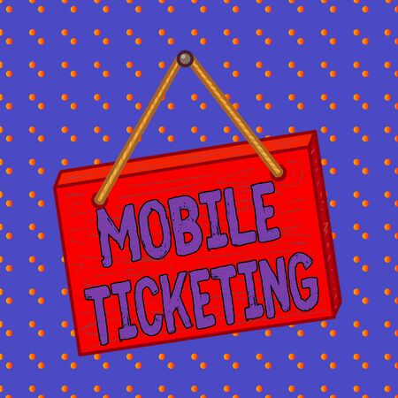 Conceptual hand writing showing Mobile Ticketing. Concept meaning tickets arrive as a text message with a special barcode Square rectangle unreal cartoon wood on the coloured wall Standard-Bild