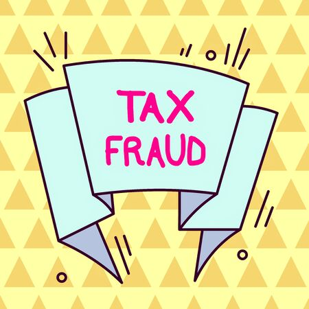 Writing note showing Tax Fraud. Business concept for entails cheating on a tax return in an attempt to avoid paying Asymmetrical uneven shaped pattern object multicolour design