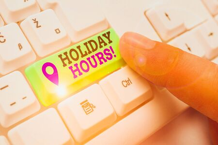 Word writing text Holiday Hours. Business photo showcasing Overtime work on for employees under flexible work schedules