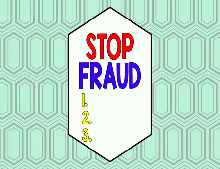 Conceptual hand writing showing Stop Fraud. Concept meaning campaign advices showing to watch out thier money transactions Seamless Hexagon Tiles in Line Perspective Depth Deepness Banque d'images