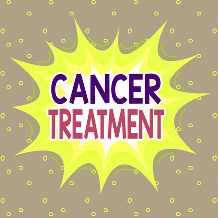 Handwriting text writing Cancer Treatment. Conceptual photo The analysisagement of medical care given to a cancer patient Asymmetrical uneven shaped format pattern object outline multicolour design