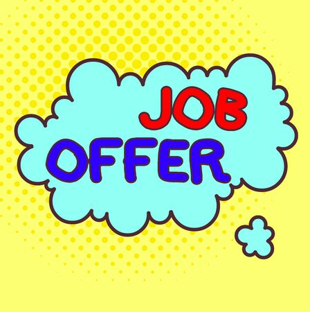 Word writing text Job Offer. Business photo showcasing Demonstrating or company that gives opurtunity for one employment Asymmetrical uneven shaped format pattern object outline multicolour design