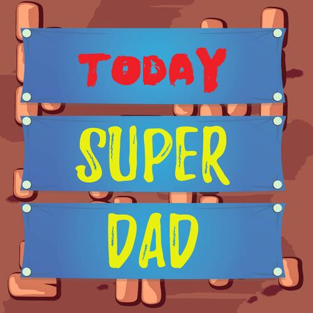 Word writing text Super Dad. Business photo showcasing Children idol and super hero an inspiration to look upon to Wooden panel attached nail colorful background rectangle lumber plank wood Stock fotó - 138295959