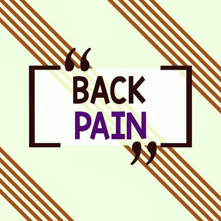 Writing note showing Back Pain. Business concept for Soreness of the bones felt at the lower back portion of the body Square rectangle paper sheet loaded with full creation of pattern theme