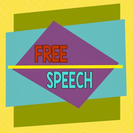 Handwriting text Free Speech. Conceptual photo the right of showing to express their opinions publicly Asymmetrical uneven shaped format pattern object outline multicolour design