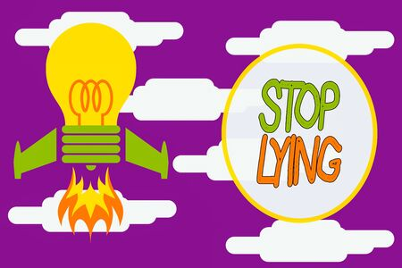 Conceptual hand writing showing Stop Lying. Concept meaning put an end on chronic behavior of compulsive or habitual lying Top view launching bulb rocket fire base Project Fuel idea