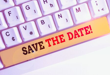 Conceptual hand writing showing Save The Date. Concept meaning remember not schedule anything else on this day