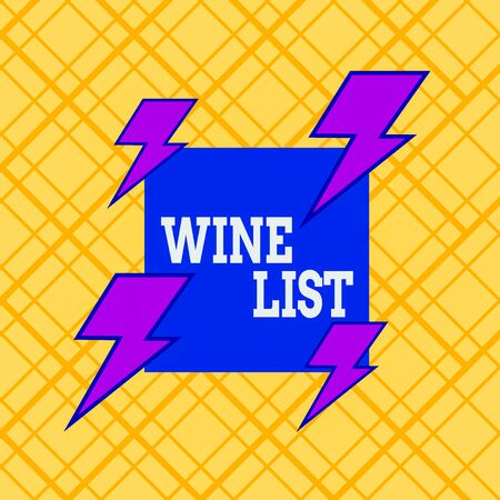 Writing note showing Wine List. Business concept for menu of wine selections for purchase typically in a restaurant Asymmetrical format pattern object outline multicolor design