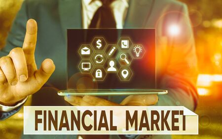 Conceptual hand writing showing Financial Market. Concept meaning market in which showing trade financial securities Imagens