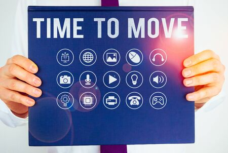 Text sign showing Time To Move. Business photo showcasing Best period to transfer Relocation Change the current path Reklamní fotografie