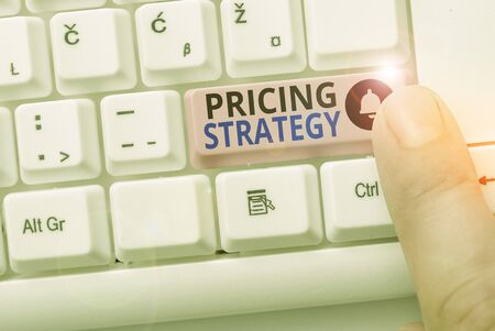 Handwriting text Pricing Strategy. Conceptual photo method companies use to price their products or services