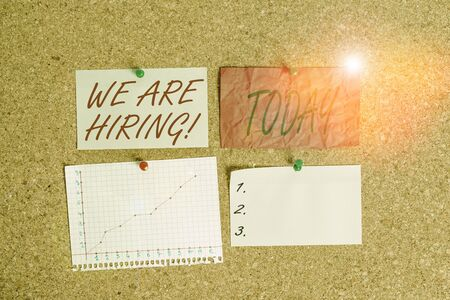 Conceptual hand writing showing We Are Hiring. Concept meaning recently you employ someone or pay someone to do particular job Corkboard size paper thumbtack sheet billboard notice board