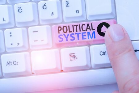 Handwriting text Political System. Conceptual photo the process for making official government decisions