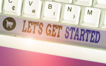 Writing note showing Let S Is Get Started. Business concept for to begin doing or working on something you had started