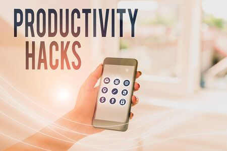 Text sign showing Productivity Hacks. Business photo showcasing tricks that you get more done in the same amount of time