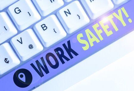 Word writing text Work Safety. Business photo showcasing policies and procedures in place to ensure health of employees