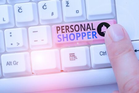 Handwriting text Personal Shopper. Conceptual photo individual who is paid to help another to purchase goods