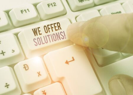 Text sign showing We Offer Solutions. Business photo text Offering help assistance Experts advice strategies ideas