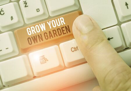 Text sign showing Grow Your Own Garden. Business photo showcasing Organic Gardening collect demonstratingal vegetables fruits
