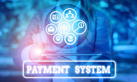Word writing text Payment System. Business photo showcasing a system used to pay or settle financial transactions 스톡 콘텐츠