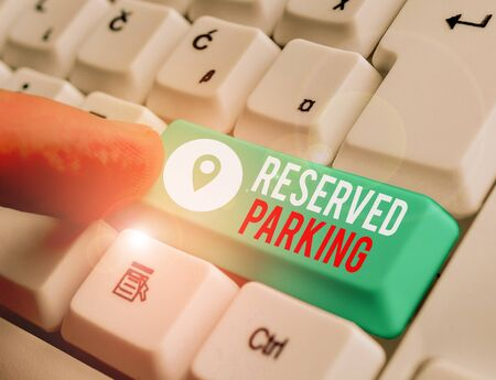 Word writing text Reserved Parking. Business photo showcasing parking spaces that are reserved for specific individuals
