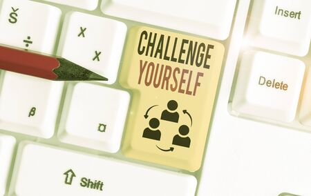 Word writing text Challenge Yourself. Business photo showcasing opportunity to be part of something bigger than ourselves