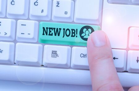 Writing note showing New Job. Business concept for recently having paid position of regular employment