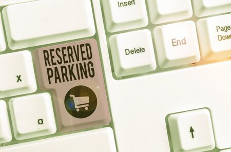 Word writing text Reserved Parking. Business photo showcasing parking spaces that are reserved for specific individuals Stockfoto