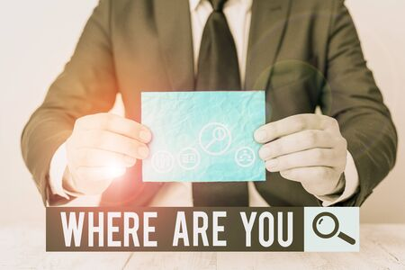 Text sign showing Where Are You. Business photo text Give us your location address direction point of reference