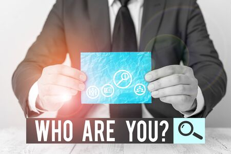 Text sign showing Who Are You question. Business photo text Identify yourself description demonstrating characteristics