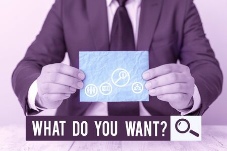 Text sign showing What Do You Want question. Business photo text Tell me your desires requests deanalysisds ambition