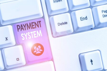 Handwriting text writing Payment System. Conceptual photo a system used to pay or settle financial transactions 스톡 콘텐츠