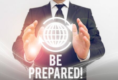Writing note showing Be Prepared. Business concept for try be always ready to do or deal with something Banco de Imagens