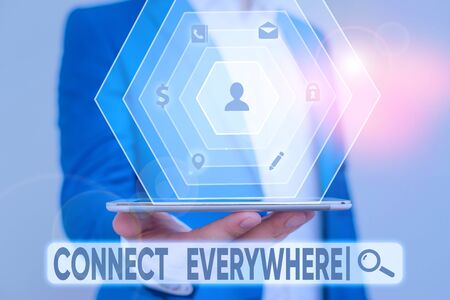 Writing note showing Connect Everywhere. Business concept for channel of communication available anywhere and anytime