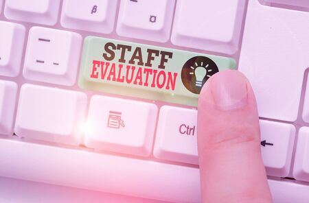 Word writing text Staff Evaluation. Business photo showcasing assessment and review of a worker s is job perforanalysisce