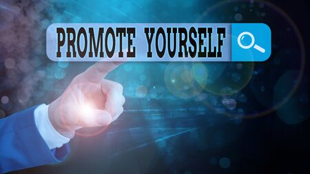 Text sign showing Promote Yourself. Business photo showcasing the act or practice of promoting one s is own interests