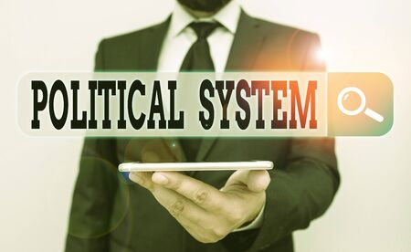 Conceptual hand writing showing Political System. Concept meaning the process for making official government decisions Male human wear formal work suit hold smartphone using hand