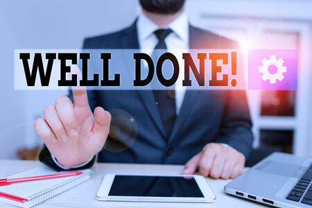 Word writing text Well Done. Business photo showcasing used praising demonstrating group for something have done good way Male human wear formal clothes present presentation use hi tech smartphone