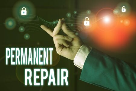 Text sign showing Permanent Repair. Business photo text A repair of an asset that is enduring and lasting