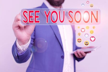 Handwriting text writing See You Soon. Conceptual photo used for saying goodbye to someone and going to meet again soon Stockfoto