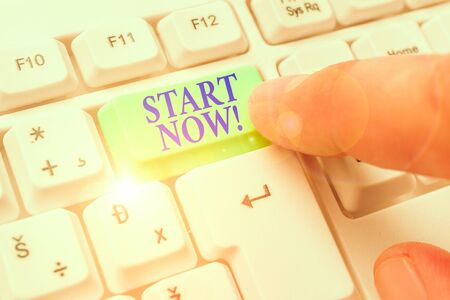 Text sign showing Start Now. Business photo showcasing do not hesitate get working or doing stuff right away