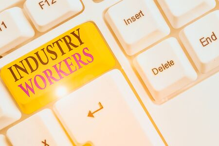 Writing note showing Industry Workers. Business concept for one that works especially at analysisual or industrial labor