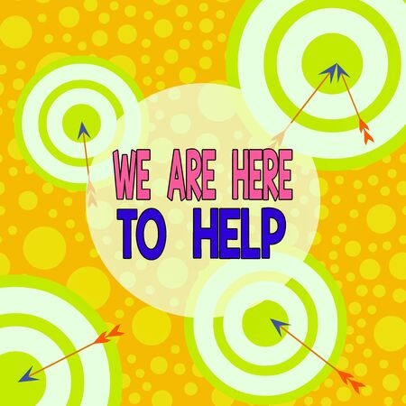 Text sign showing We Are Here To Help. Business photo text Someone who is always ready to Assist Support Give Arrow and round target inside asymmetrical shaped object multicolour design Banco de Imagens