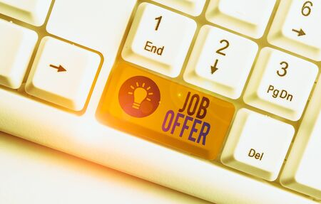 Handwriting text Job Offer. Conceptual photo Demonstrating or company that gives opurtunity for one employment White pc keyboard with empty note paper above white background key copy space