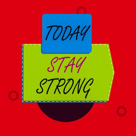 Text sign showing Stay Strong. Business photo text have a clarity and never give up with what you want out of life Blank banner rectangle square above semicircle down Geometrical background Stock Photo
