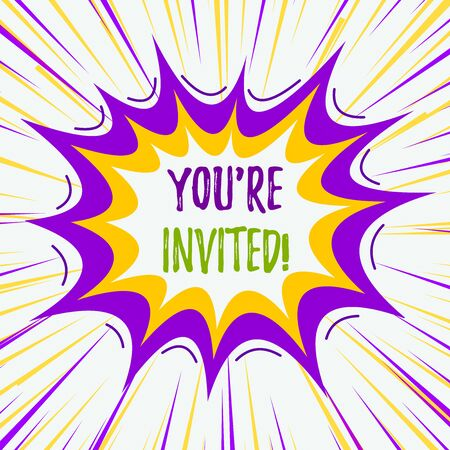 Text sign showing You Re Invited. Business photo text make a polite friendly request to someone go somewhere Asymmetrical uneven shaped format pattern object outline multicolour design