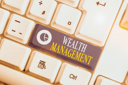 Word writing text Wealth Management. Business photo showcasing perforanalysisce tracking of the funds as per regular market White pc keyboard with empty note paper above white background key copy space