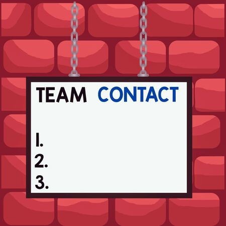 Handwriting text Team Contact. Conceptual photo The interaction of the individuals on a team or group Whiteboard rectangle frame empty space attached surface chain blank panel Stock fotó