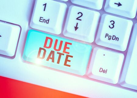 Handwriting text writing Due Date. Conceptual photo The date when payment should be received by the demonstrating or company