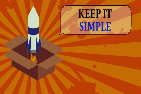 Conceptual hand writing showing Keep It Simple. Concept meaning to make something easy to understand and not in fancy way Fire launching rocket Starting up project Fuel inspiration